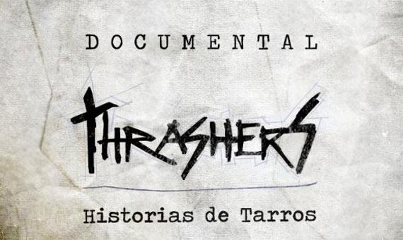 Thrashers - Historias de Tarros