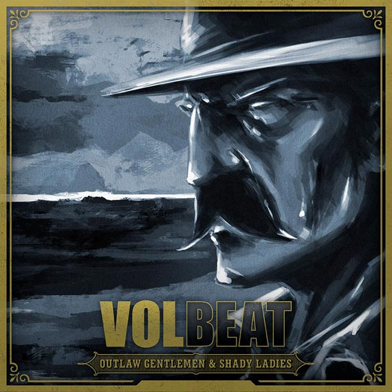 Volveat - Outlaw Gentlemen and Shady Ladies (2013)