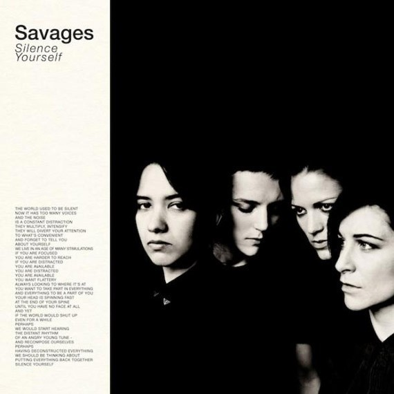 Savages - Silence Yourself (2013)