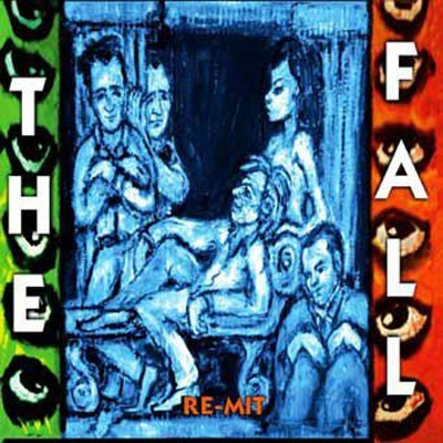 The Fall - Re Mit (2013)
