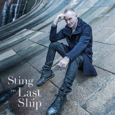 Sting - The Last Ship - 2013