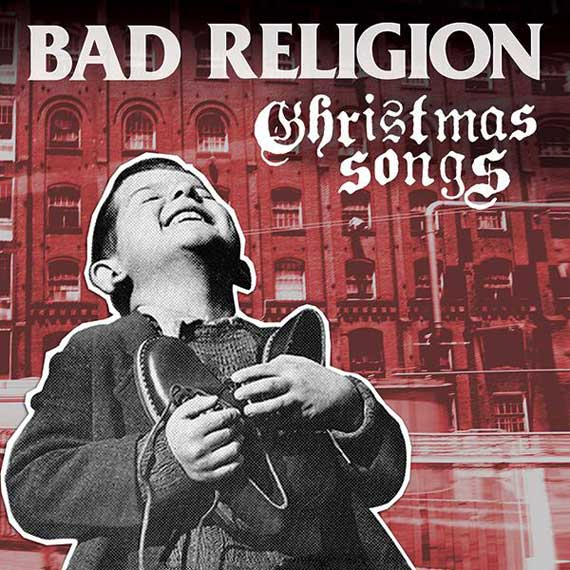 Bad Religion - Christmas Songs (2013)
