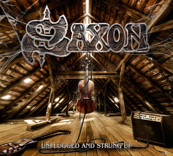 Saxon - Unplugged and Strungup (2013)