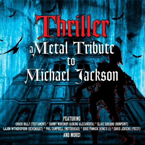 Thriller, A Metal Tribute To Michael Jackson