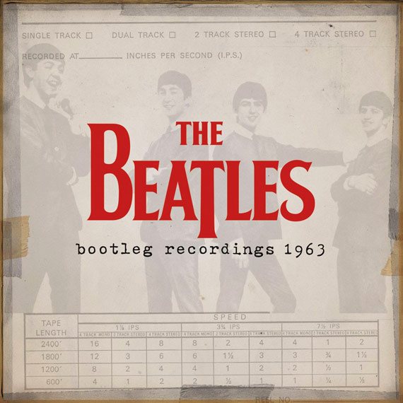 The Beatles - Bootleg Recordings 1963 (2013)