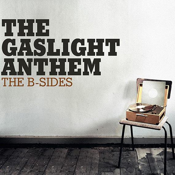 The Gaslight Anthem - The B-Sides (2013)