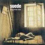 Suede - 'Dog Man Star'     10 de octubre 1994
