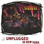 Nirvana - 'MTV Unplugged in New York'     01 de noviembre 1994