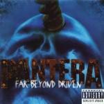 Pantera - 'Far Beyond Driven'     22 de marzo 1994