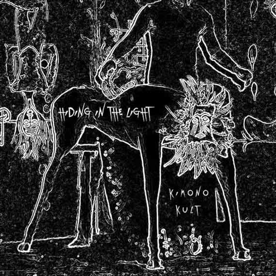 Kimono Kult - Hiding In The Light (2014)