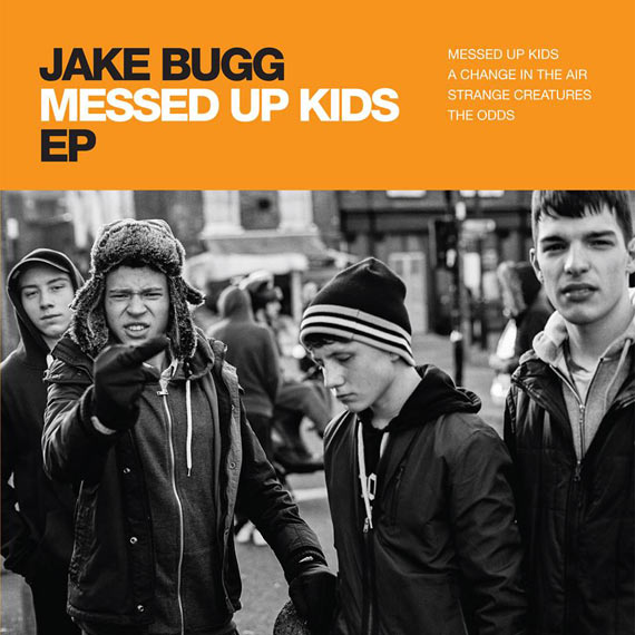 Jake Bugg - Messed Up Kids EP (2014)