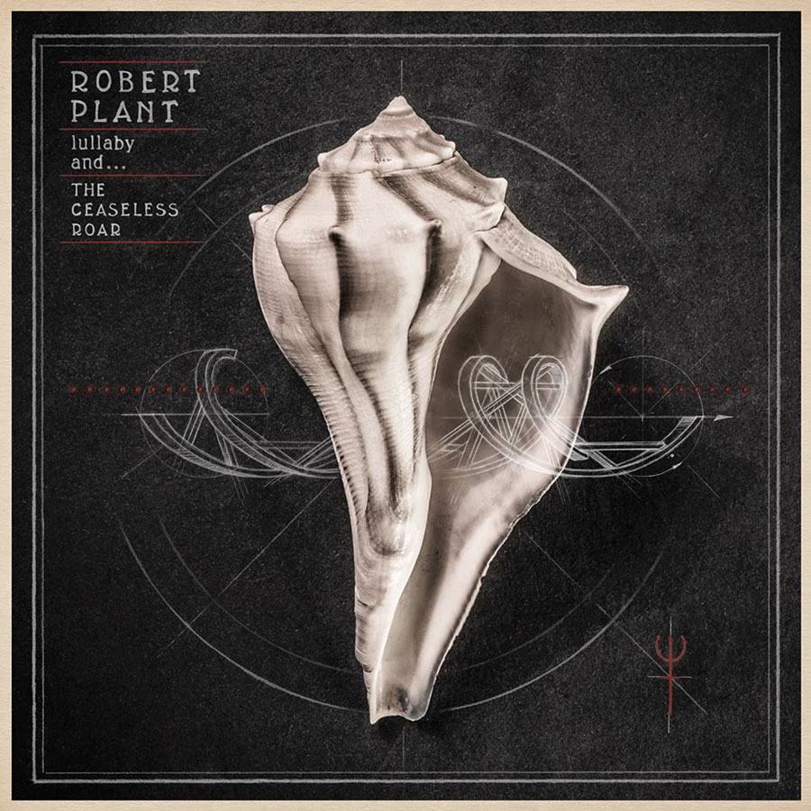 Robert Plant - Lullabay and the Ceaseless Roar (2014)