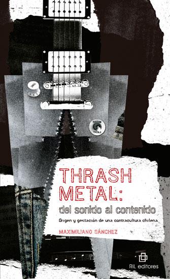 Libro Thrash Metal en Chile
