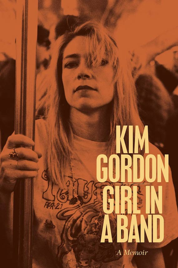 Kim Gordon - Girl in a Band (2015)