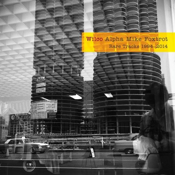 Wilco - Alpha Mike Foxtrot: Rare Tracks 1994-2014