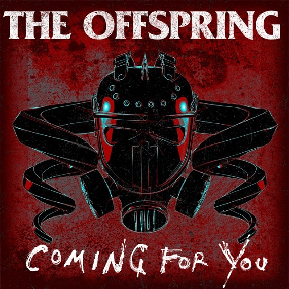 The Offspring - Coming For You (2015)