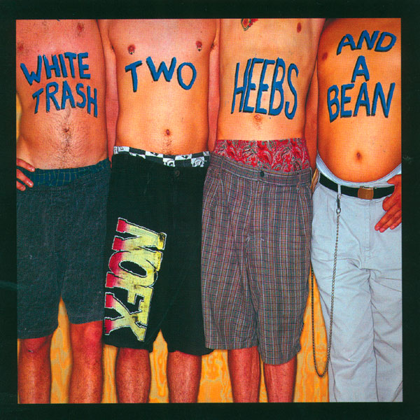 NOFX - White Trash, Two Heebs and a Bean