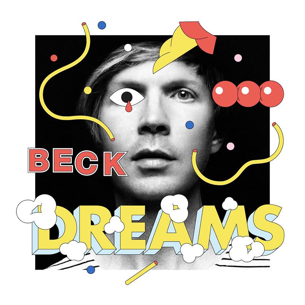 """Beck - """"Dreams"""" (2015)"""