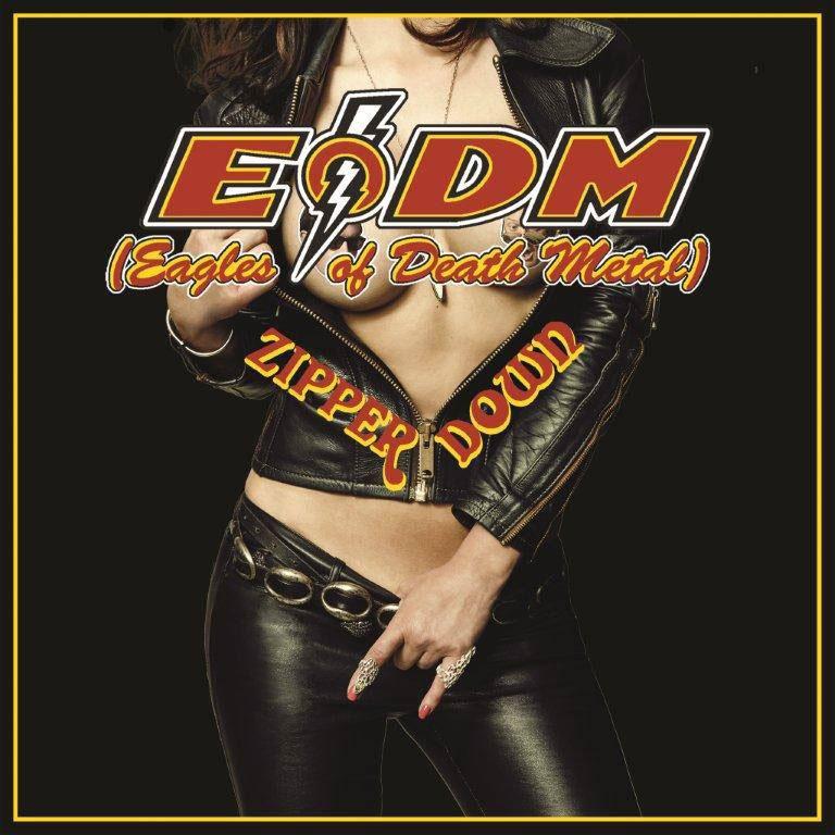 Eagles of Death Metal - 'Zipper Down' (2015)
