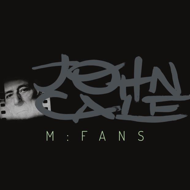 John Cale - 'M:Fans' (2016)